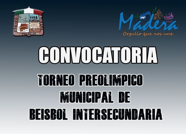 "CONVOCATORIA ""TORNEO PREOLÍMPICO MUNICIPAL DE BÉISBOL INTERSECUNDARIA"""